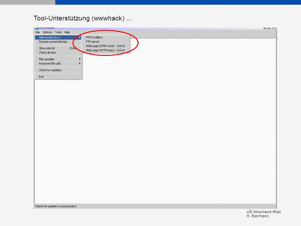 LfD Rheinland-Pfalz H. Eiermann Tool-Unterstützung (wwwhack)...