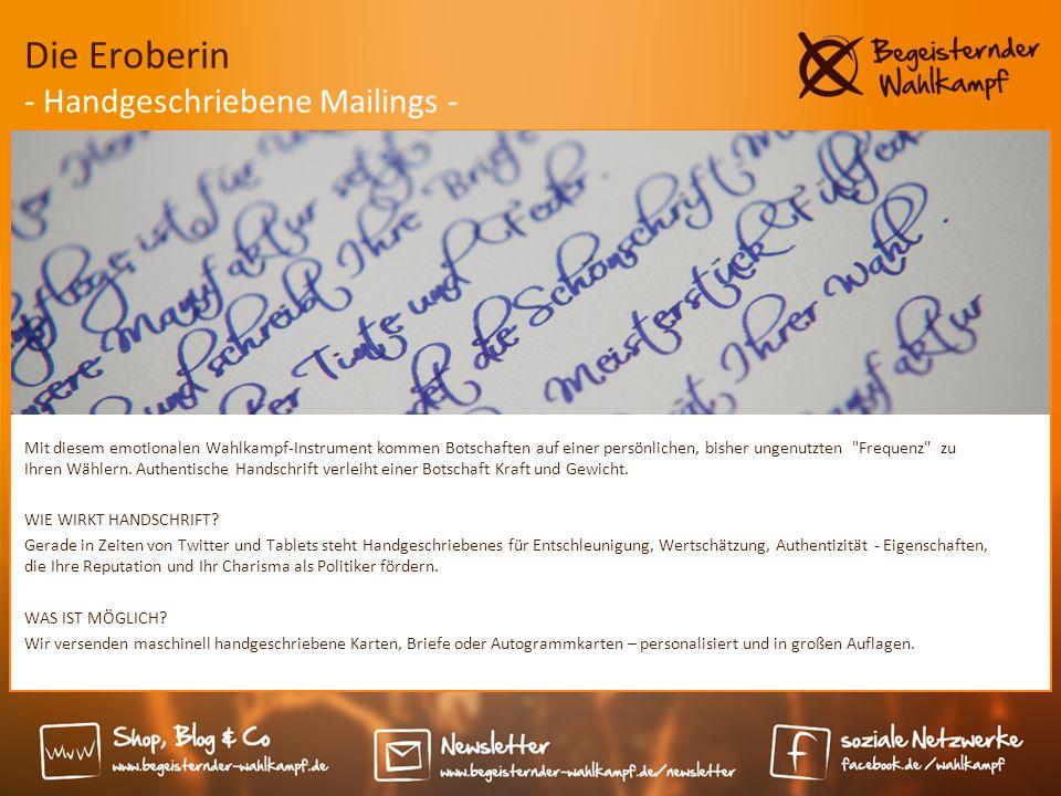 Die Eroberin - Handgeschriebene Mailings - Mit diesem emotionalen Wahlkampf-Instrument kommen Botschaften auf einer persönlichen, bisher ungenutzten