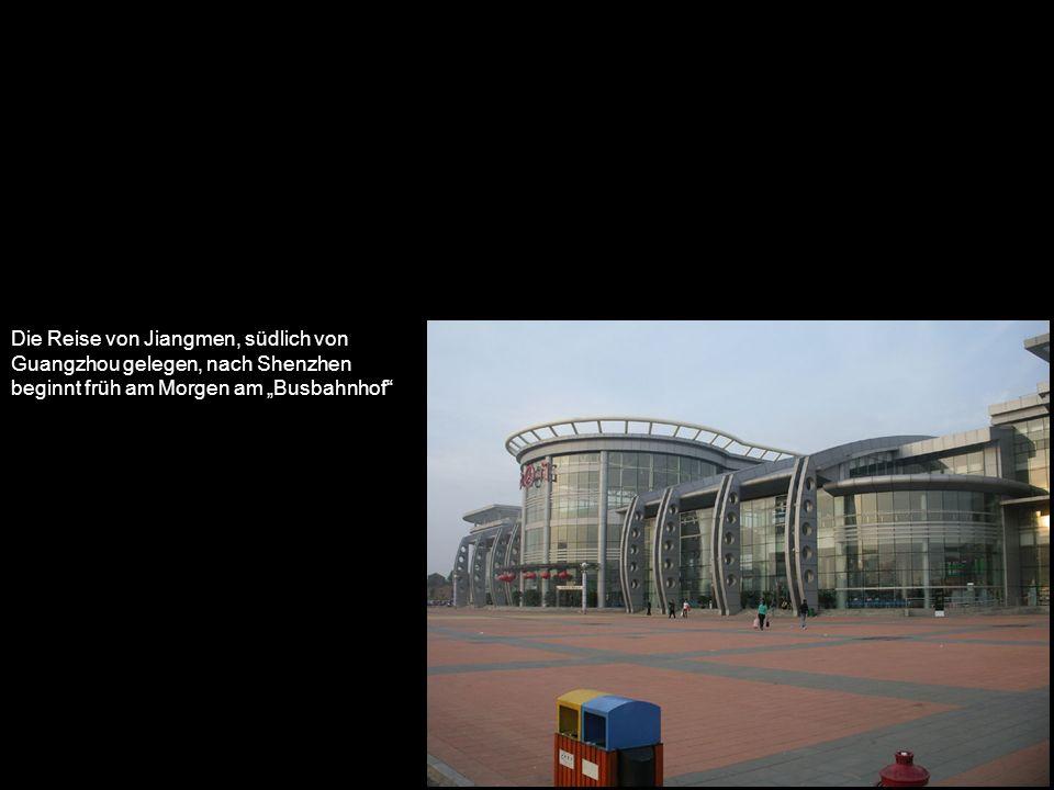 Die Reise von Jiangmen, südlich von Guangzhou gelegen, nach Shenzhen beginnt früh am Morgen am Busbahnhof