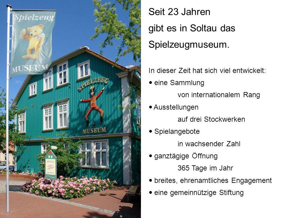Seit 23 Jahren gibt es in Soltau das Spielzeugmuseum. In dieser Zeit hat sich viel entwickelt: eine Sammlung von internationalem Rang Ausstellungen au