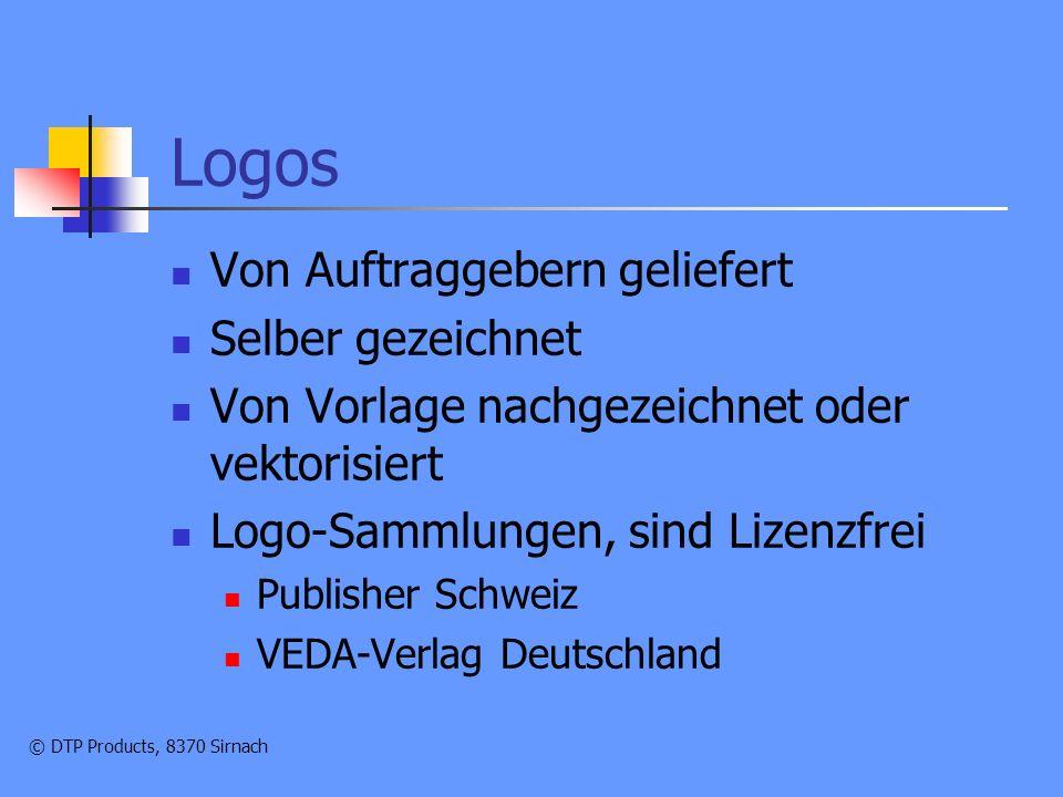 © DTP Products, 8370 Sirnach Logos Von Auftraggebern geliefert Selber gezeichnet Von Vorlage nachgezeichnet oder vektorisiert Logo-Sammlungen, sind Lizenzfrei Publisher Schweiz VEDA-Verlag Deutschland