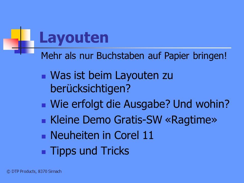 © DTP Products, 8370 Sirnach Was ist Layouten.