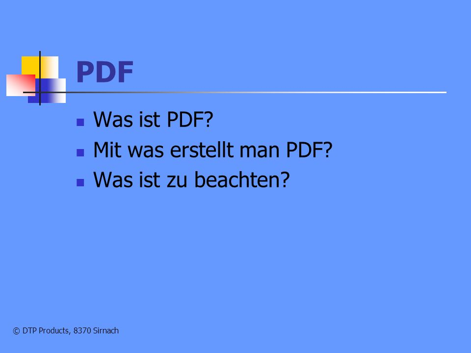© DTP Products, 8370 Sirnach Was ist PDF.