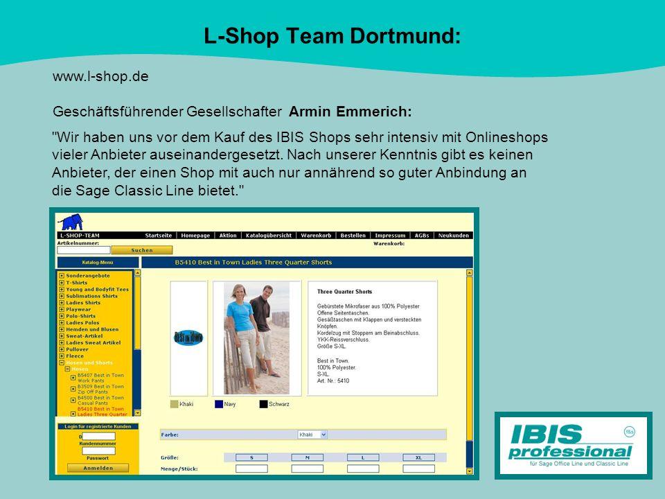 L-Shop Team Dortmund: www.l-shop.de Geschäftsführender Gesellschafter Armin Emmerich: