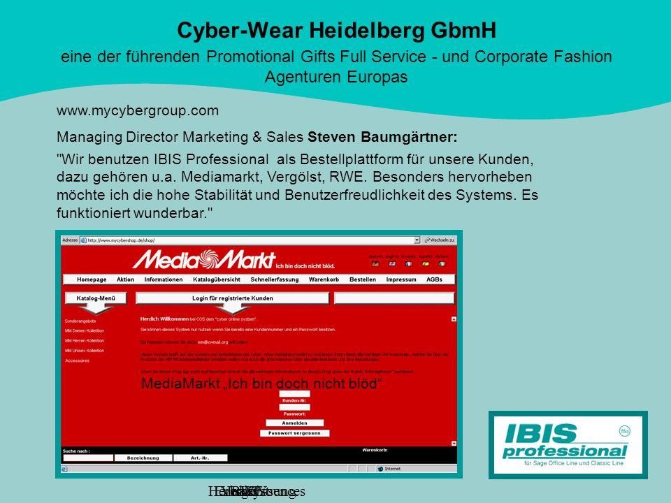 Cyber-Wear Heidelberg GbmH eine der führenden Promotional Gifts Full Service - und Corporate Fashion Agenturen Europas www.mycybergroup.com Managing D
