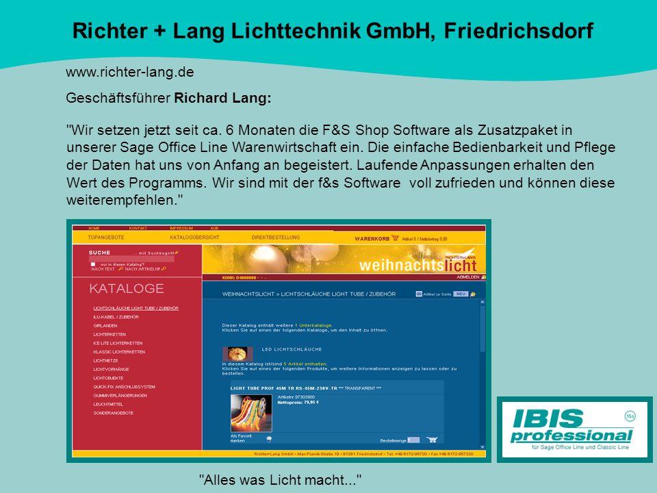 Richter + Lang Lichttechnik GmbH, Friedrichsdorf www.richter-lang.de Geschäftsführer Richard Lang: