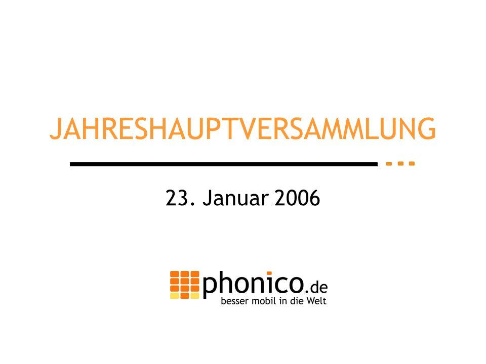 JAHRESHAUPTVERSAMMLUNG 23. Januar 2006