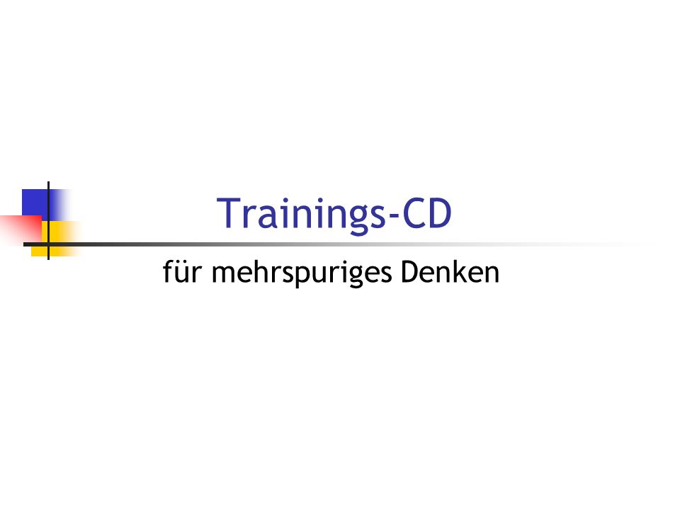Trainings-CD für mehrspuriges Denken