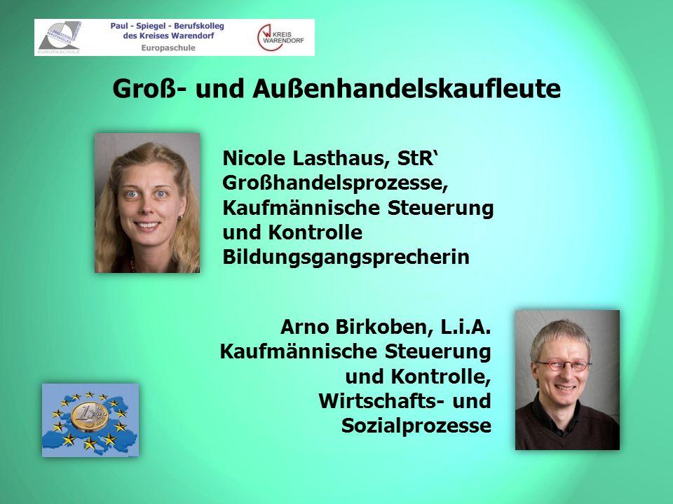 Groß- und Außenhandelskaufleute Willy Korn, OStR Wirtschafts- und Sozialprozesse Wilhelm Kuhlmann, L.i.A.
