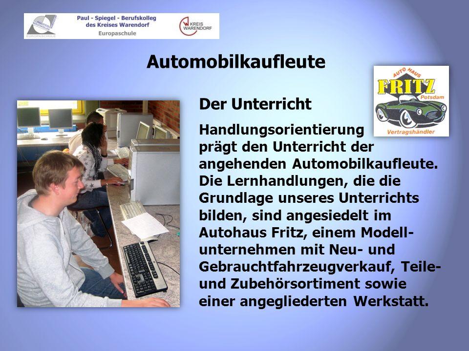 Automobilkaufleute Betriebserkundungen Regelmäßig besuchen wir mit den Schülern Ausbildungs- betriebe, um auf diese Weise Theorie und Praxis zu ver- knüpfen.