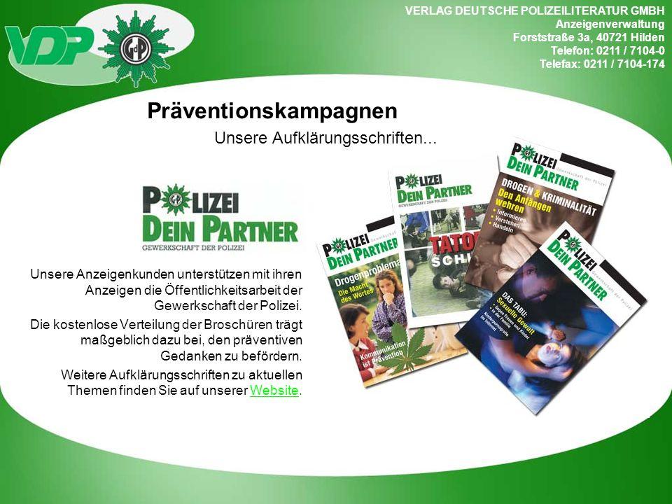 VERLAG DEUTSCHE POLIZEILITERATUR GMBH Anzeigenverwaltung Forststraße 3a, 40721 Hilden Telefon: 0211 / 7104-0 Telefax: 0211 / 7104-174 Unsere Anzeigenk