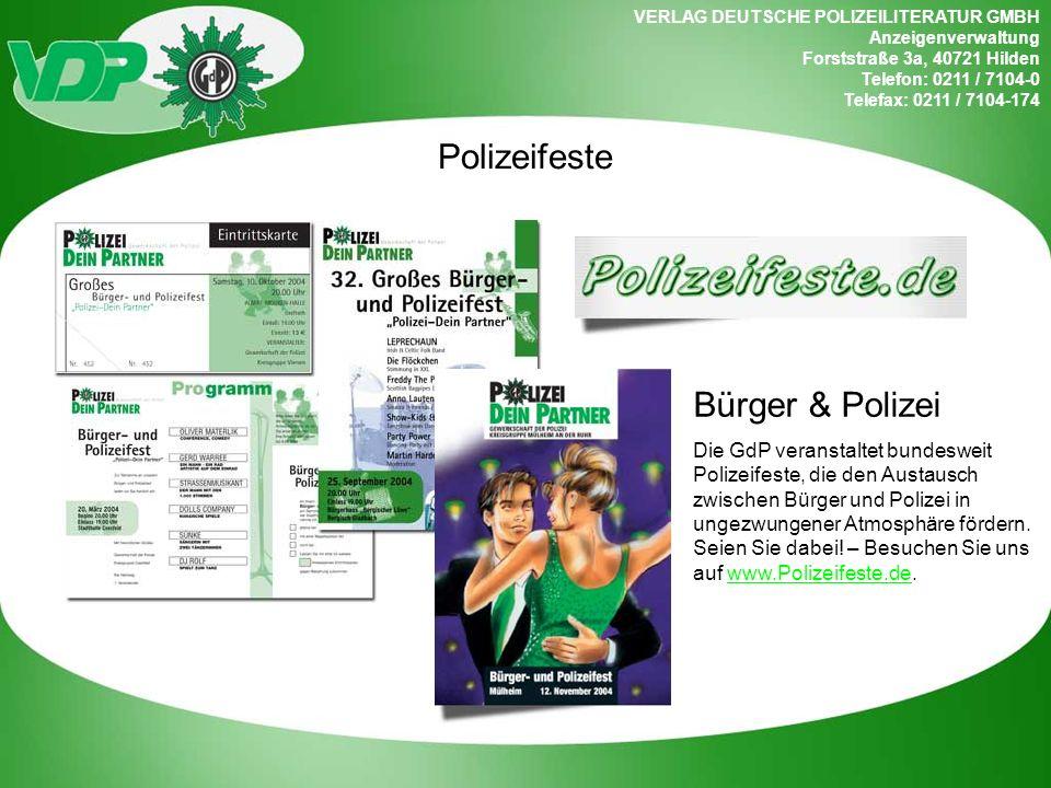 VERLAG DEUTSCHE POLIZEILITERATUR GMBH Anzeigenverwaltung Forststraße 3a, 40721 Hilden Telefon: 0211 / 7104-0 Telefax: 0211 / 7104-174 Polizeifeste Bür
