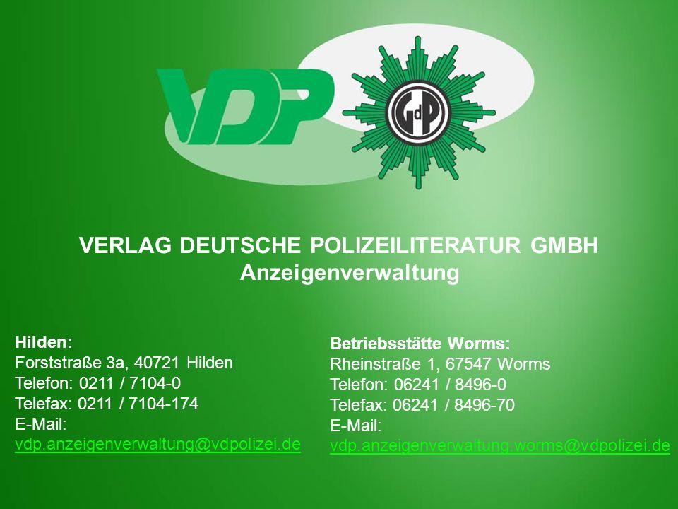 Hilden: Forststraße 3a, 40721 Hilden Telefon: 0211 / 7104-0 Telefax: 0211 / 7104-174 E-Mail: vdp.anzeigenverwaltung@vdpolizei.de vdp.anzeigenverwaltun