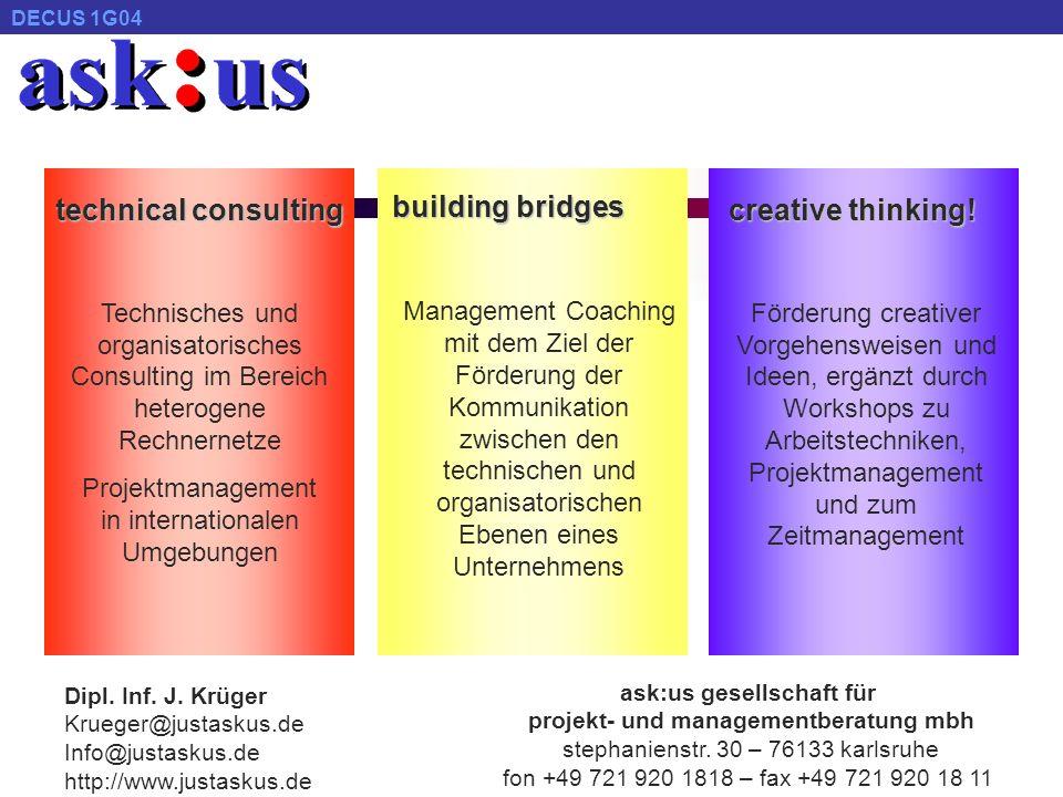 © ask : us DECUS 1G04 info@justaskus.de - http://www.justaskus.de 24.04.2001 13 (iii) Information Server (1/2) Problematik Applikationen zur Informationsrecherche sind in den Unternehmen weit verbreitet und viel eingesetzt.