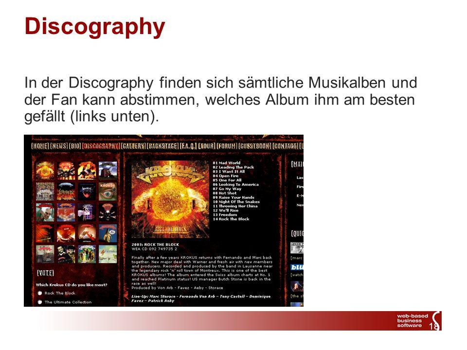 18 Discography In der Discography finden sich sämtliche Musikalben und der Fan kann abstimmen, welches Album ihm am besten gefällt (links unten).