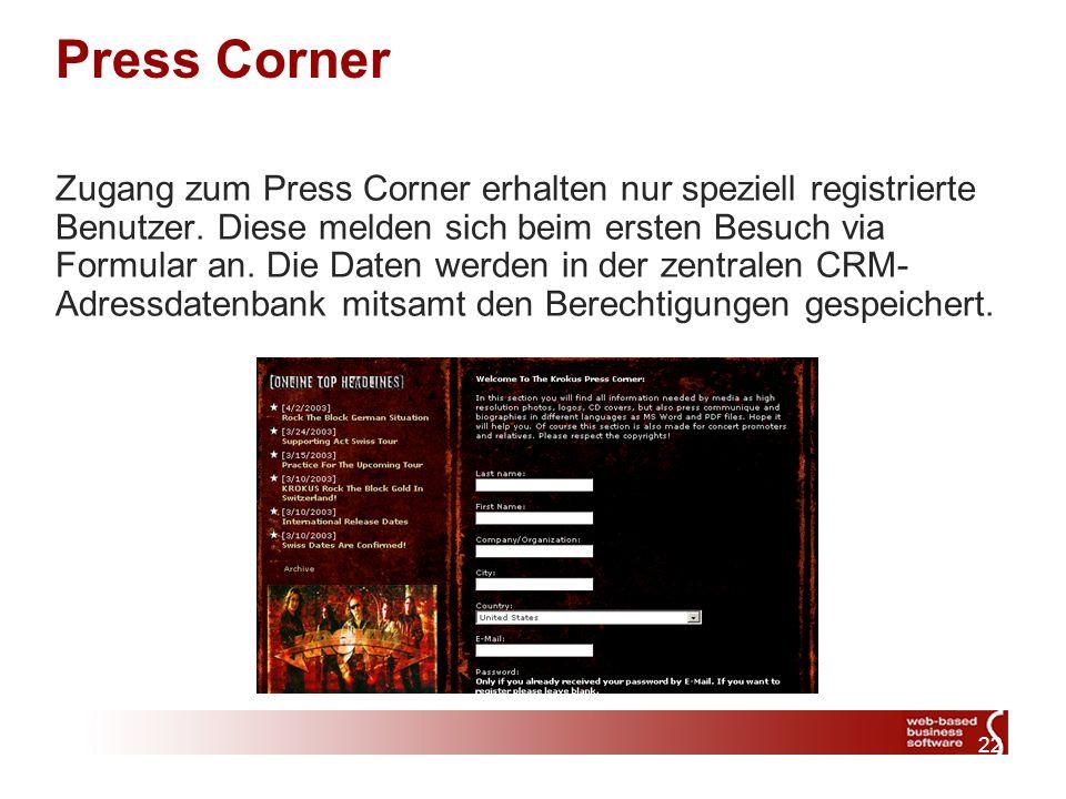 22 Press Corner Zugang zum Press Corner erhalten nur speziell registrierte Benutzer.