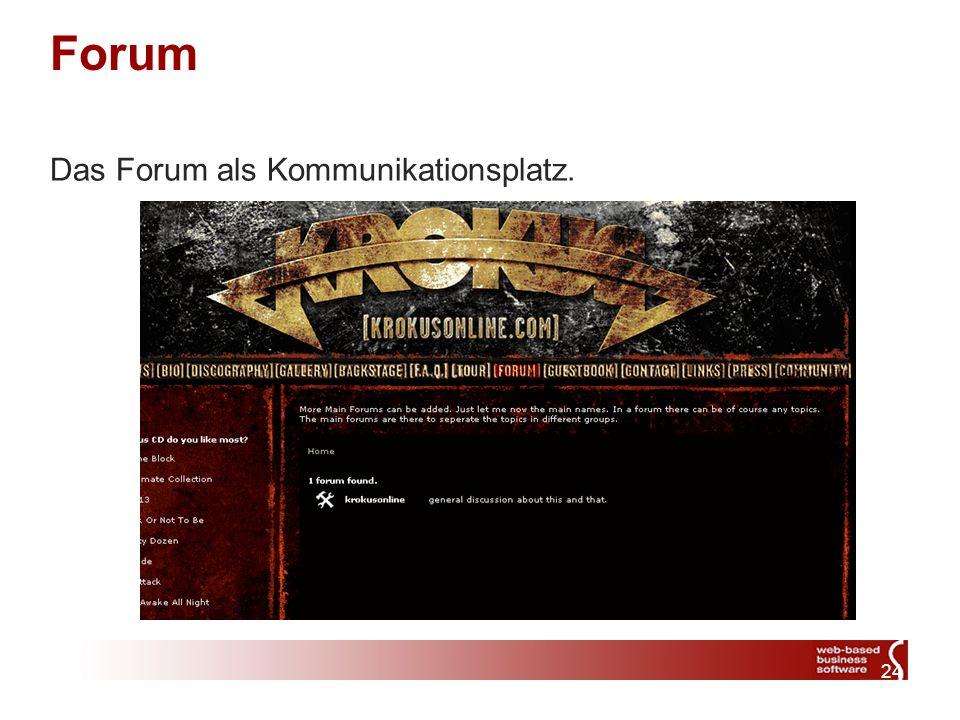 24 Forum Das Forum als Kommunikationsplatz.