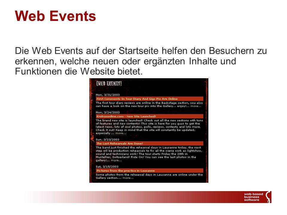 7 Web Events Die Web Events auf der Startseite helfen den Besuchern zu erkennen, welche neuen oder ergänzten Inhalte und Funktionen die Website bietet.