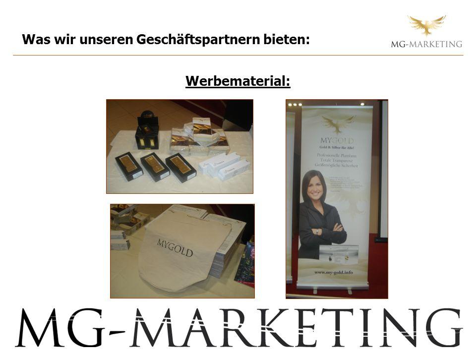 Was wir unseren Geschäftspartnern bieten: Werbematerial: