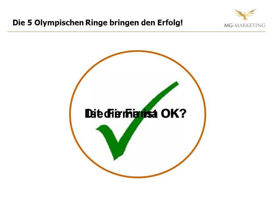 Ist die Firma OK? Die 5 Olympischen Ringe bringen den Erfolg! Die Firma ist OK?