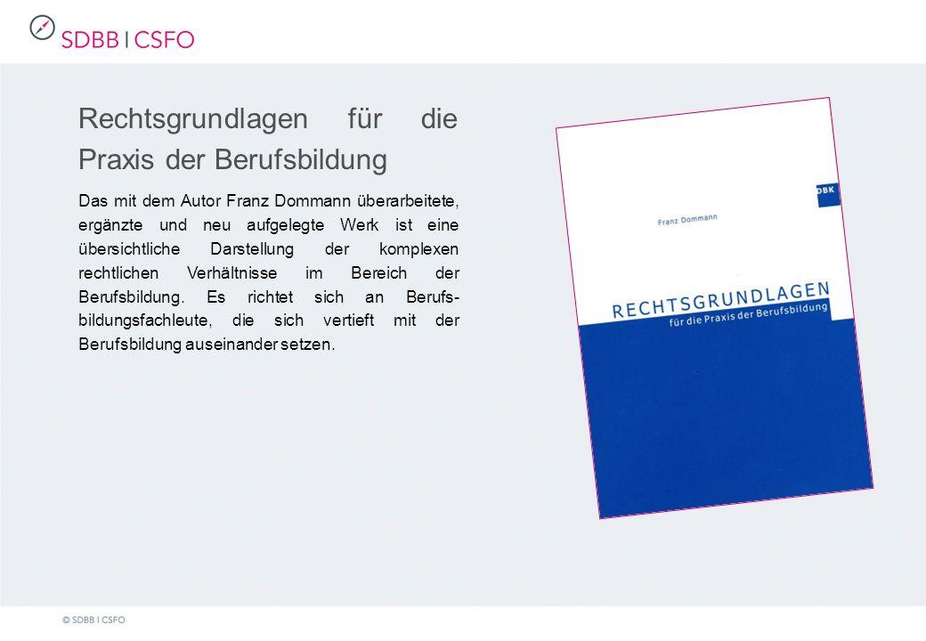 Rechtsgrundlagen für die Praxis der Berufsbildung Das mit dem Autor Franz Dommann überarbeitete, ergänzte und neu aufgelegte Werk ist eine übersichtliche Darstellung der komplexen rechtlichen Verhältnisse im Bereich der Berufsbildung.