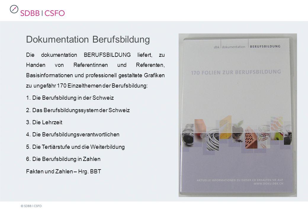Dokumentation Berufsbildung Die dokumentation BERUFSBILDUNG liefert, zu Handen von Referentinnen und Referenten, Basisinformationen und professionell gestaltete Grafiken zu ungefähr 170 Einzelthemen der Berufsbildung: 1.