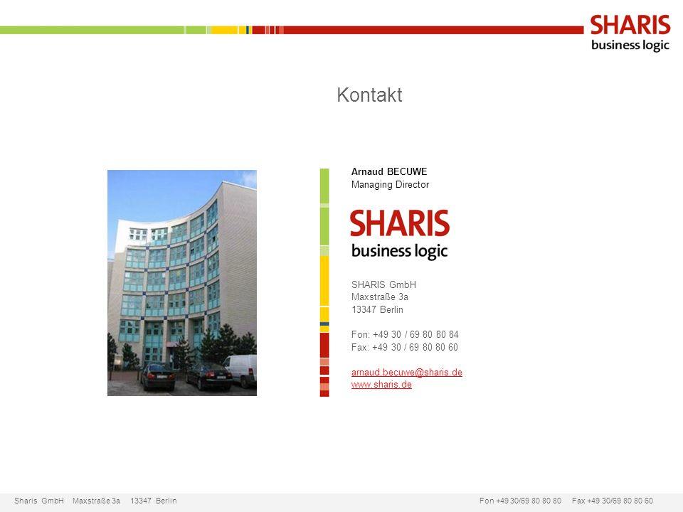 Sharis GmbH Maxstraße 3a 13347 Berlin Fon +49 30/69 80 80 80 Fax +49 30/69 80 80 60 Kontakt Arnaud BECUWE Managing Director SHARIS GmbH Maxstraße 3a 1
