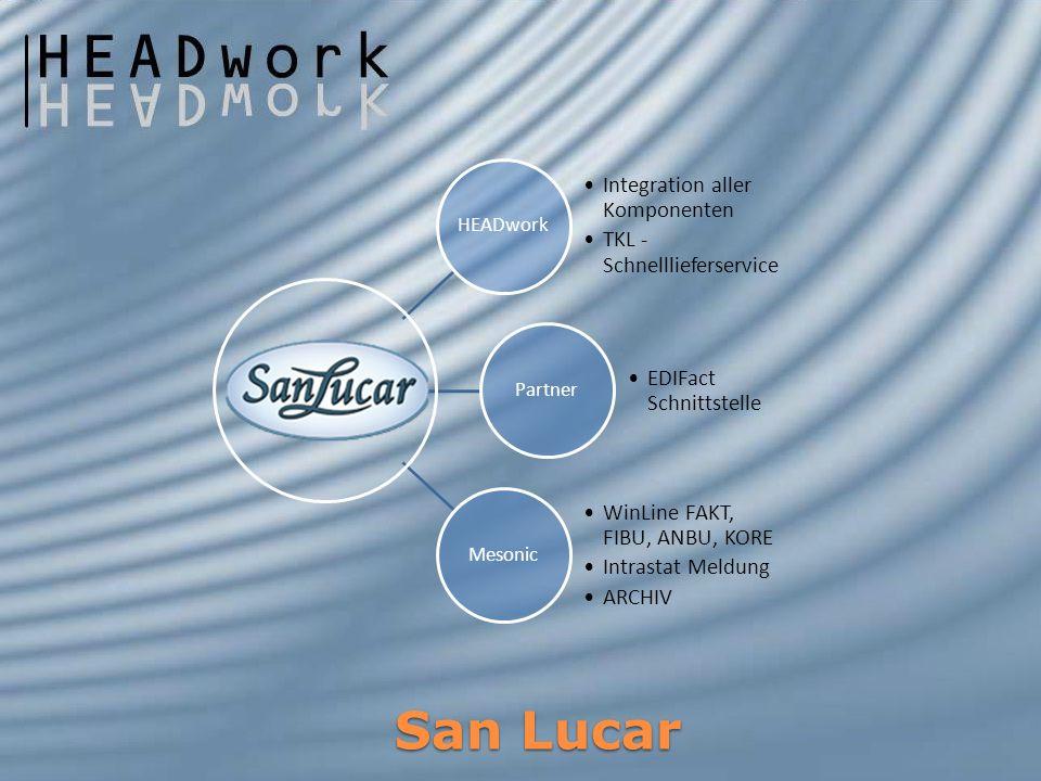 San Lucar San Lucar HEADwork Integration aller Komponenten TKL - Schnelllieferservice Partner EDIFact Schnittstelle Mesonic WinLine FAKT, FIBU, ANBU,