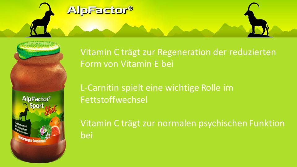 Vitamin C trägt zur Regeneration der reduzierten Form von Vitamin E bei L-Carnitin spielt eine wichtige Rolle im Fettstoffwechsel Vitamin C trägt zur