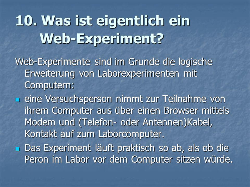 10. Was ist eigentlich ein Web-Experiment.