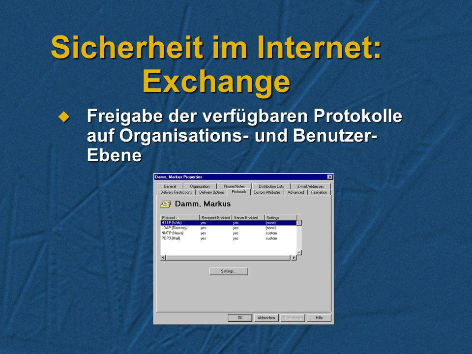 Sicherheit im Internet Firewall (z.B. Microsoft Proxy Server) Firewall (z.B. Microsoft Proxy Server) Protokollfreigabe auf dem Exchange Server Protoko