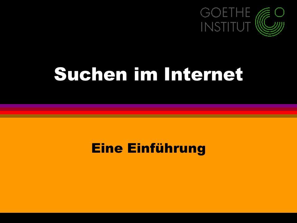 Suchen im Internet Wer bietet Informationen an.