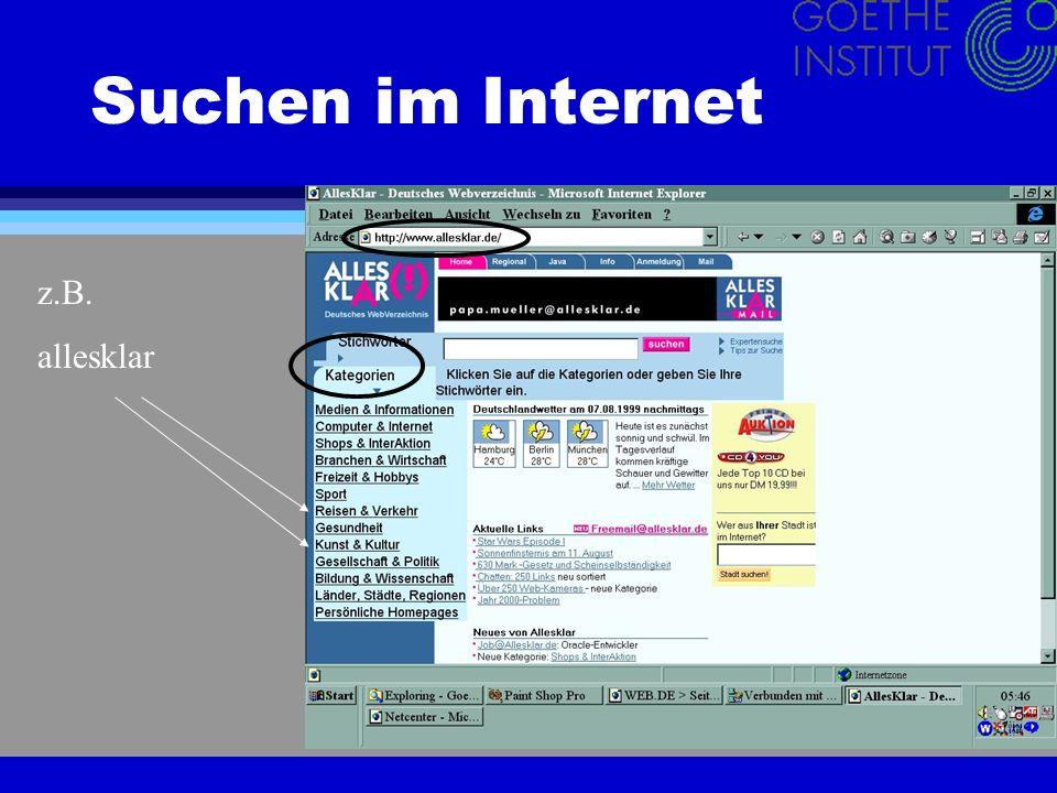 Suchen im Internet Und zum Schluß noch ein Tipp: Suchen in Meta-Suchmaschinen 4 Das sind Suchmaschinen, die in Suchmaschinen suchen.