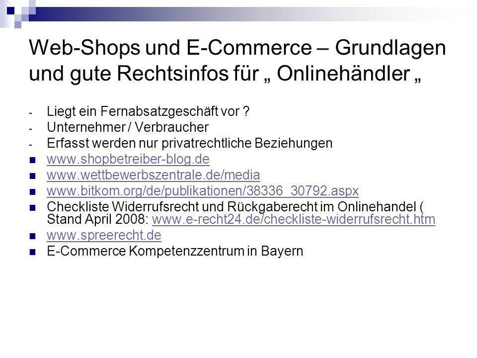 Web-Shops und E-Commerce – Grundlagen und gute Rechtsinfos für Onlinehändler - Liegt ein Fernabsatzgeschäft vor ? - Unternehmer / Verbraucher - Erfass