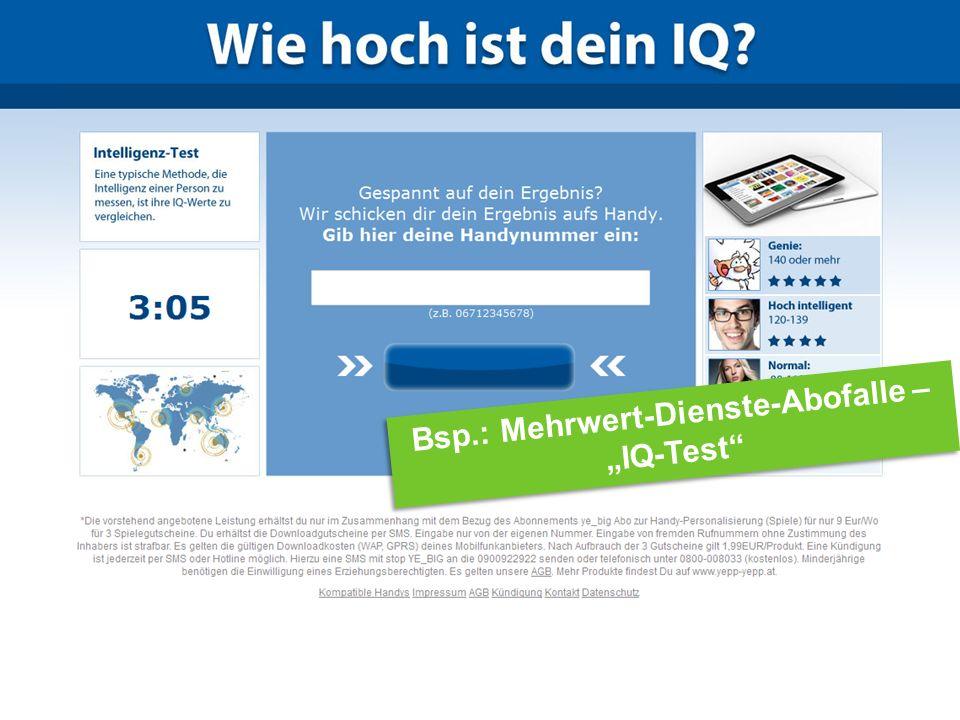 Tipps: Internet Ombudsmann Bsp.: Mehrwert-Dienste-Abofalle – IQ-Test