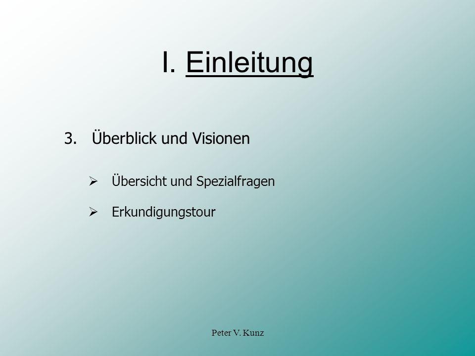 Peter V.Kunz II. Übersicht zur Prospekthaftung A.
