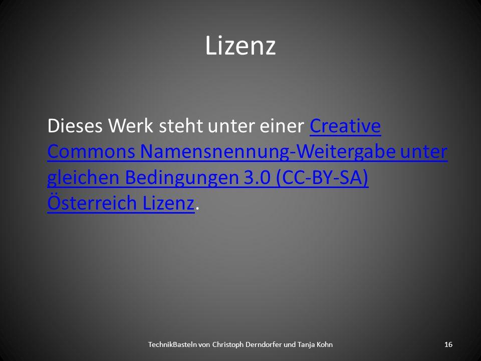 Lizenz Dieses Werk steht unter einer Creative Commons Namensnennung-Weitergabe unter gleichen Bedingungen 3.0 (CC-BY-SA) Österreich Lizenz.Creative Co