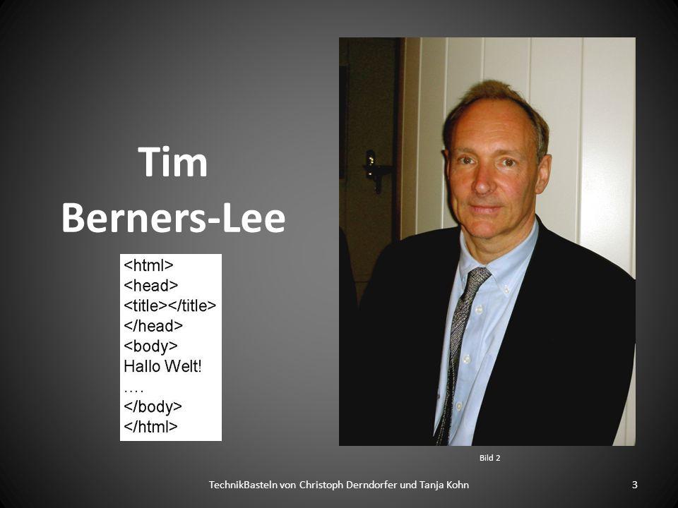 Tim Berners-Lee TechnikBasteln von Christoph Derndorfer und Tanja Kohn3 Bild 2