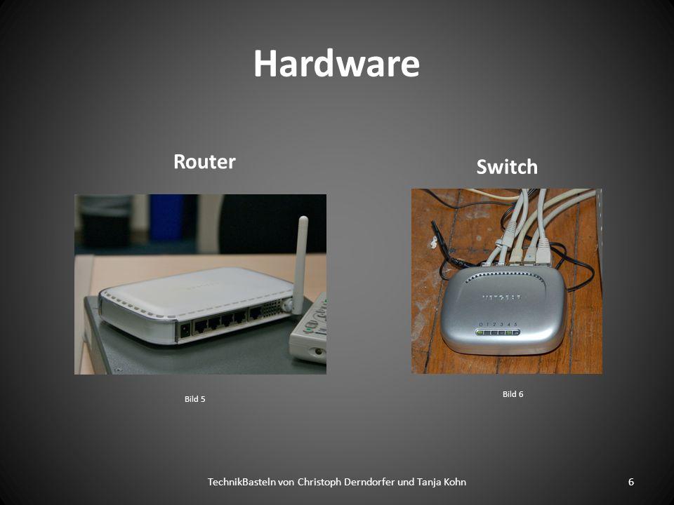 Hardware Router 6TechnikBasteln von Christoph Derndorfer und Tanja Kohn Switch Bild 5 Bild 6