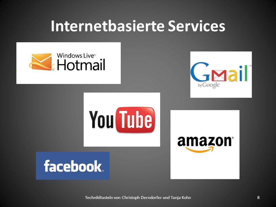 Internetbasierte Services TechnikBasteln von Christoph Derndorfer und Tanja Kohn8