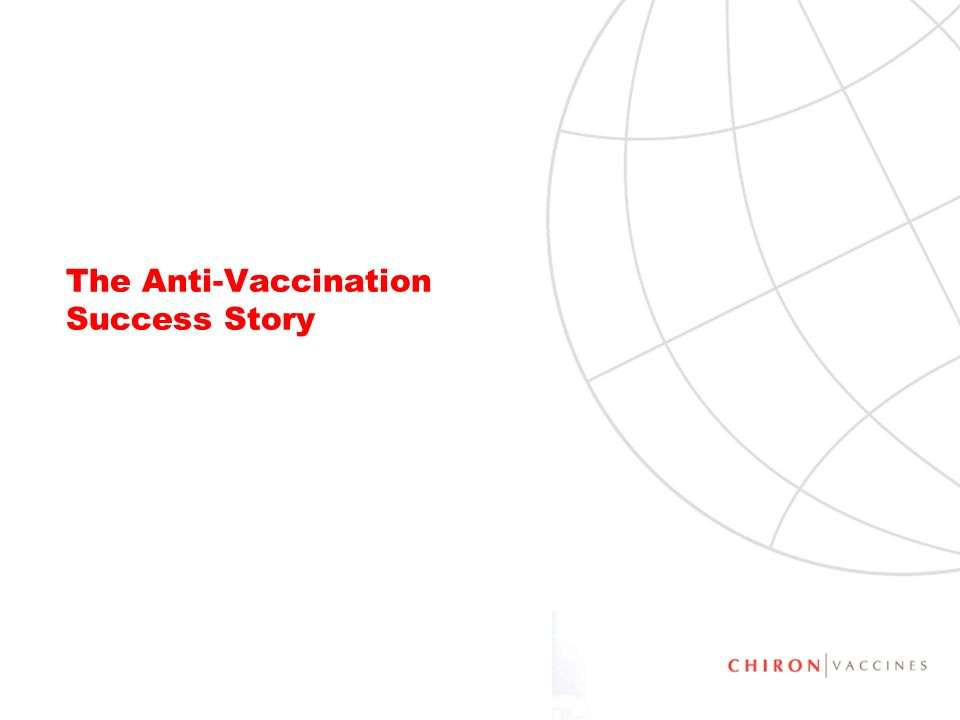 50 The Anti-Vaccination Success Story