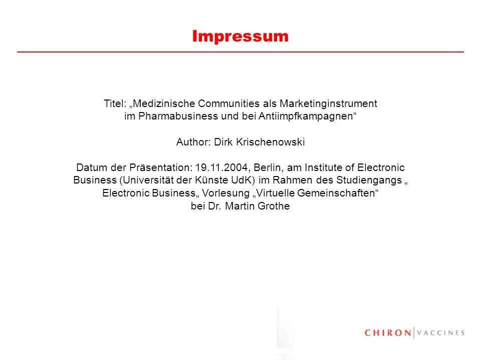 70 Titel: Medizinische Communities als Marketinginstrument im Pharmabusiness und bei Antiimpfkampagnen Author: Dirk Krischenowski Datum der Präsentati