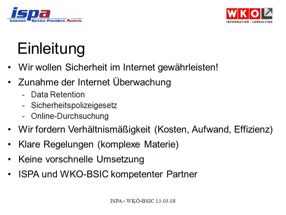 ISPA - WKÖ-BSIC 13.03.08 Wir danken für Ihre Aufmerksamkeit.