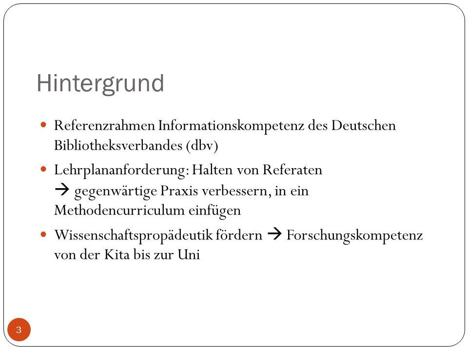 Recherche: Teilkompetenzen 4 Informationen finden Informationen aufbereiten Informationen darstellen Öff.