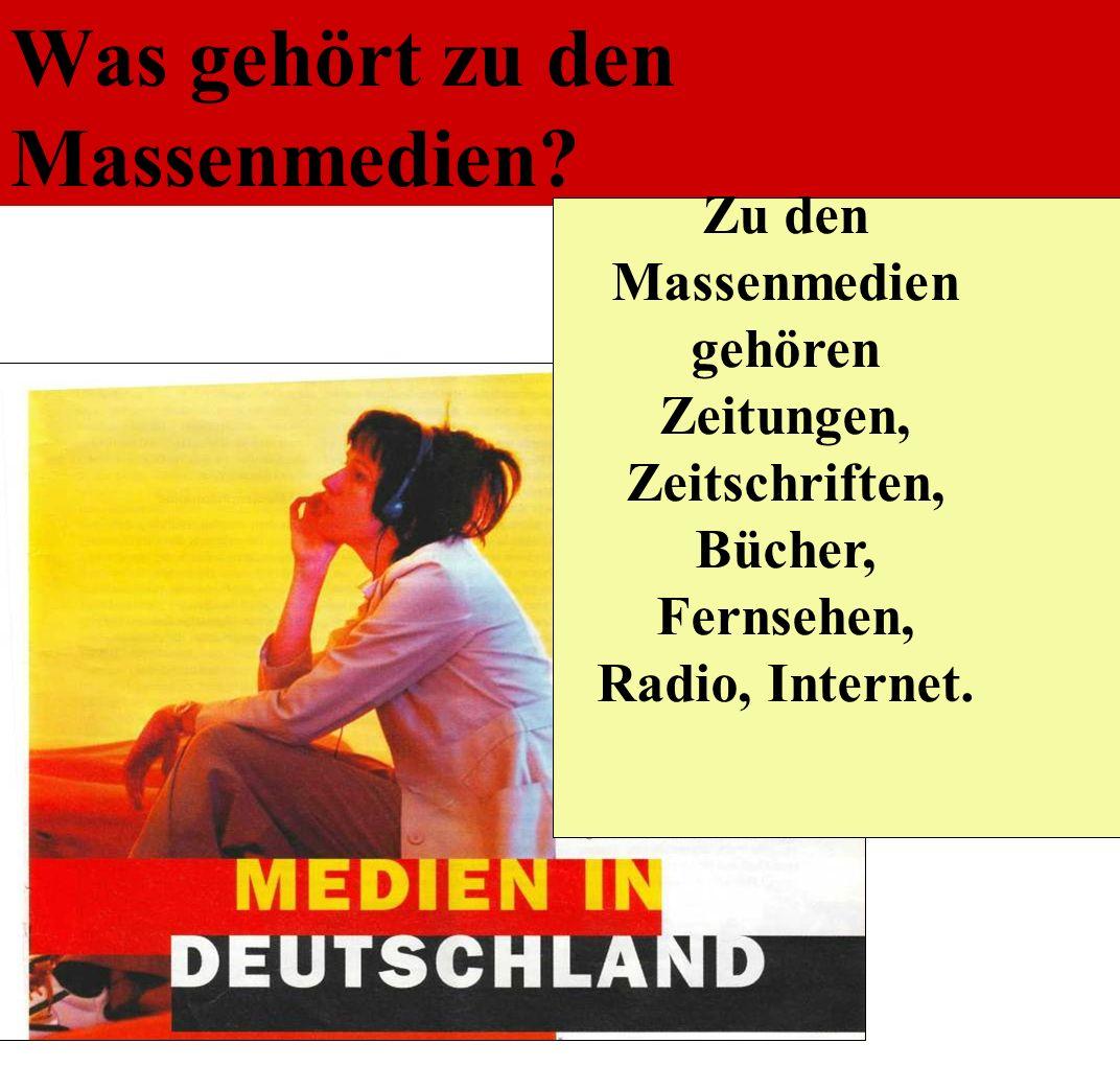 Deutschland 41 Was gehört zu den Massenmedien.