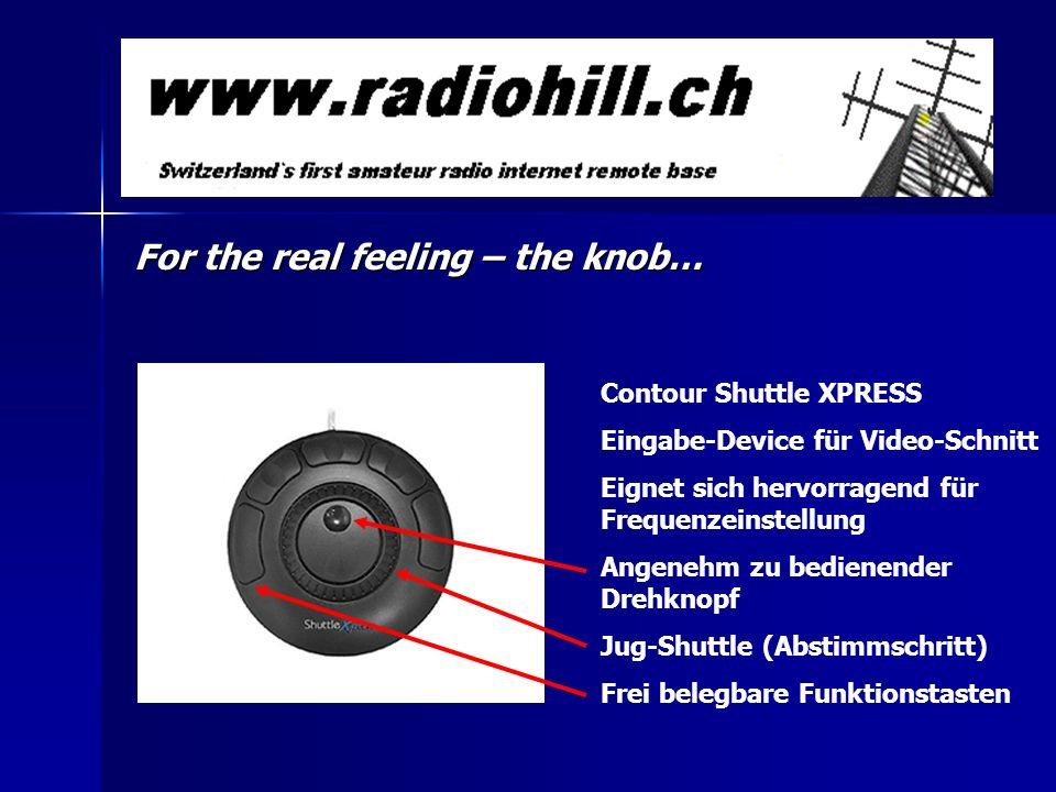 For the real feeling – the knob… Contour Shuttle XPRESS Eingabe-Device für Video-Schnitt Eignet sich hervorragend für Frequenzeinstellung Angenehm zu