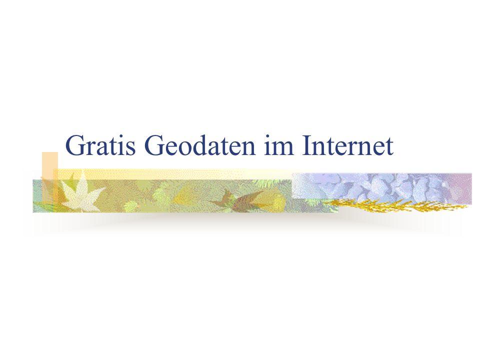Gratis Geodaten im Internet
