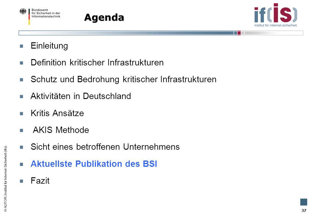 AUTOR, Institut für Internet-Sicherheit (ifis) 37 Einleitung Definition kritischer Infrastrukturen Schutz und Bedrohung kritischer Infrastrukturen Akt
