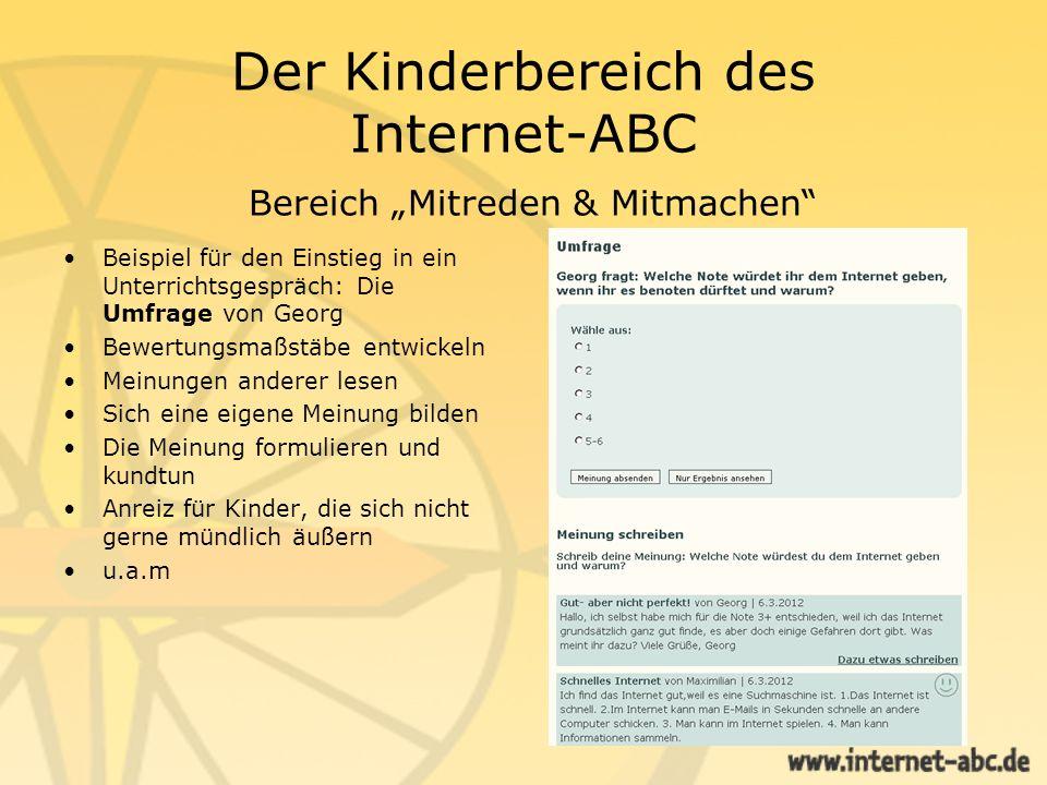Der Kinderbereich des Internet-ABC Bereich Mitreden & Mitmachen Beispiel für den Einstieg in ein Unterrichtsgespräch: Die Umfrage von Georg Bewertungs