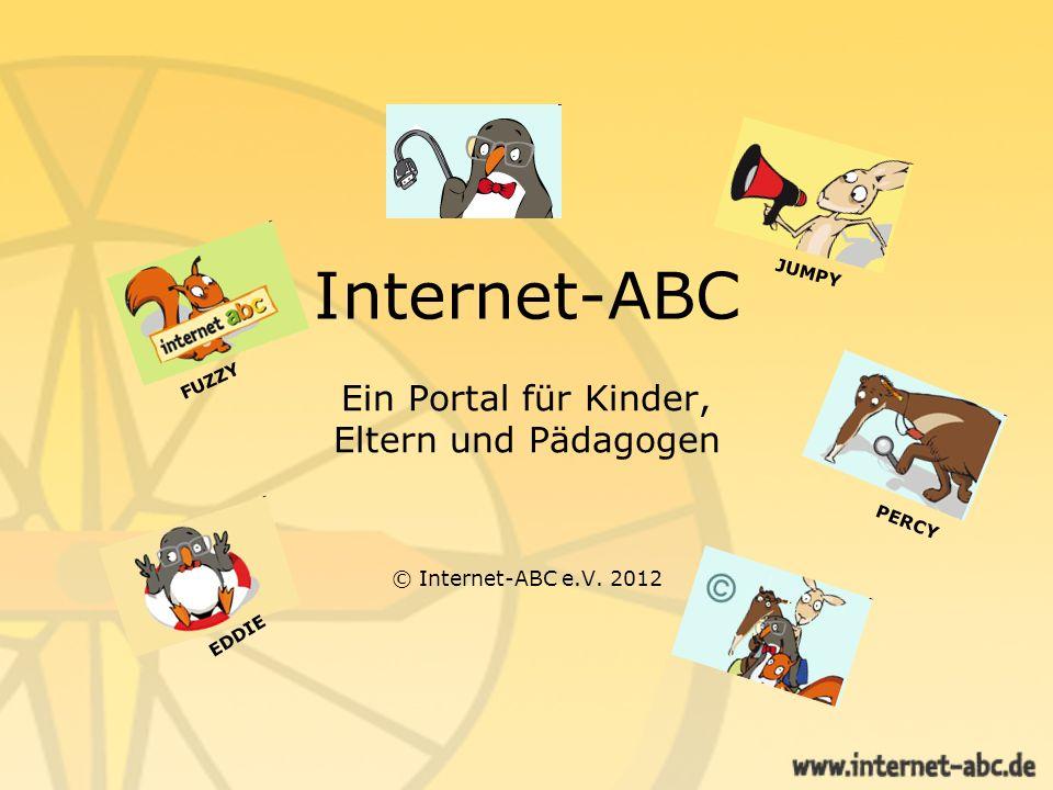 Internet-ABC Ein Portal für Kinder, Eltern und Pädagogen © Internet-ABC e.V. 2012 EDDIE FUZZY JUMPY PERCY